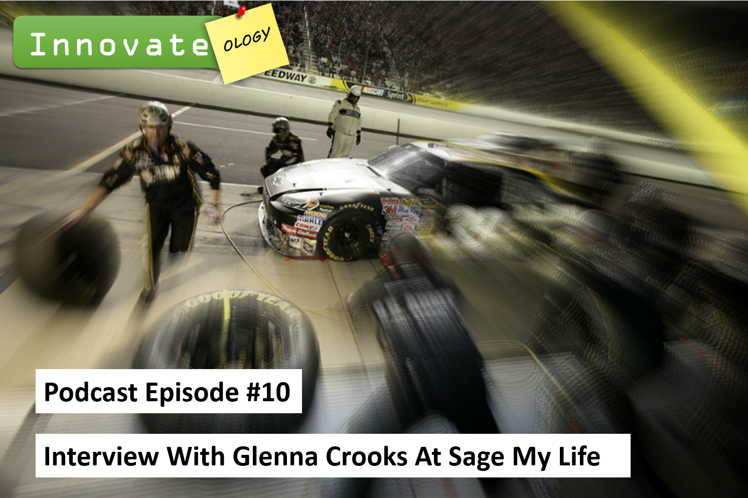 Episode 10 - Interview With Glenna Crooks At Sage My Life | Innovate